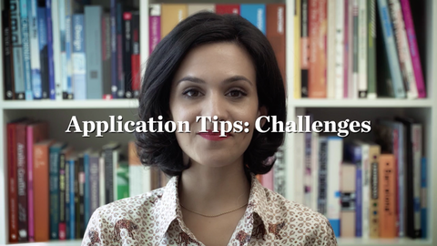 Application Tips: Challenges